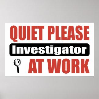 Quiet Please Investigator At Work Poster