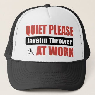 Quiet Please Javelin Thrower At Work Trucker Hat