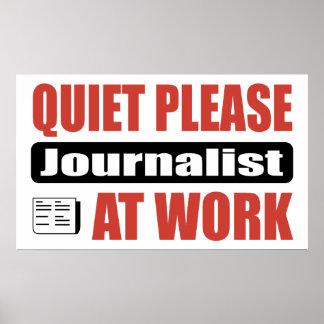 Quiet Please Journalist At Work Poster