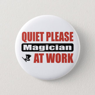 Quiet Please Magician At Work 2 Inch Round Button