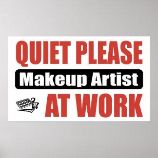Quiet Please Makeup Artist At Work Poster