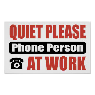 Quiet Please Phone Person At Work Poster