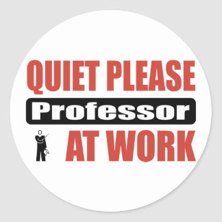 Quiet Please Professor At Work Classic Round Sticker