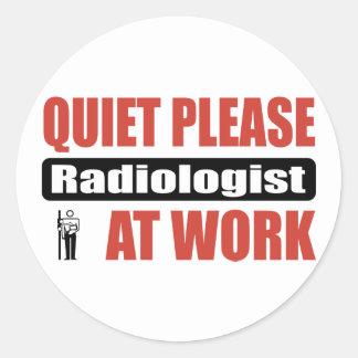 Quiet Please Radiologist At Work Round Sticker