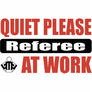 Quiet Please Referee At Work Photo Sculpture Ornament