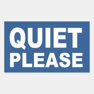 Quiet Please sign sticker