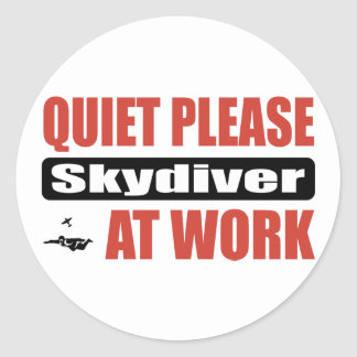 Quiet Please Skydiver At Work Classic Round Sticker