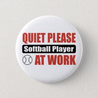 Quiet Please Softball Player At Work 2 Inch Round Button