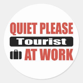 Quiet Please Tourist At Work Classic Round Sticker