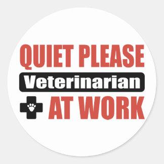 Quiet Please Veterinarian At Work Round Sticker