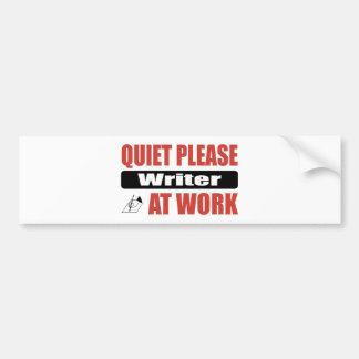 Quiet Please Writer At Work Bumper Sticker