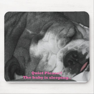 quiet the baby is sleeping mouse pad