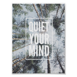 Quiet your mind poster, inspirational quotes, poster