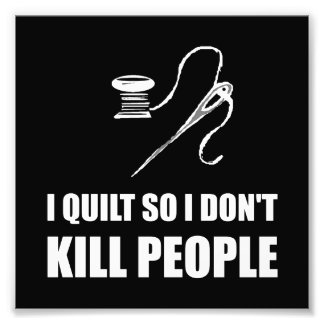 Quilt Kill People Photograph