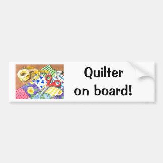 Quilter on Board! Bumper Sticker