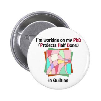 Quilting PhD 2 Inch Round Button