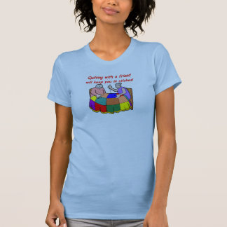 Quilting with a friend T-Shirt