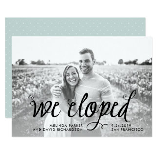 Quirky Calligraphy   We Eloped Photo Announcement