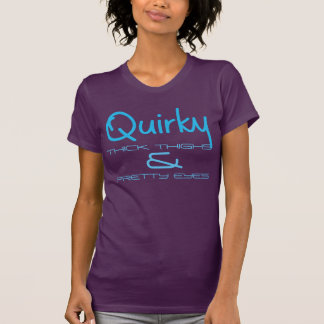 Quirky Girl Thick Thighs Pretty Eyes T-Shirt