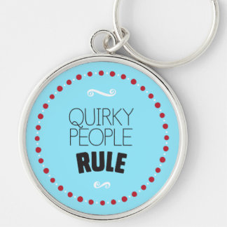 Quirky People Rule – Blue Keychain