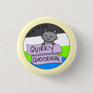 Quirky Quoisexual 1 Inch Round Button