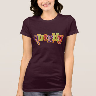 """Quirky"" T-Shirt"