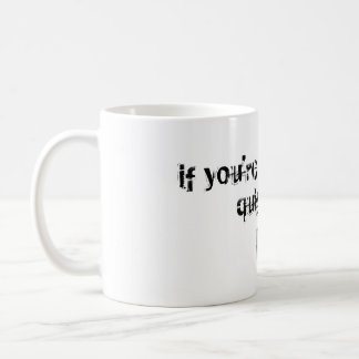 Quit Early Coffee Mug