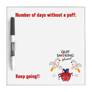 Quit smoking please dry erase board