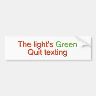 Quit Texting... Bumper Sticker