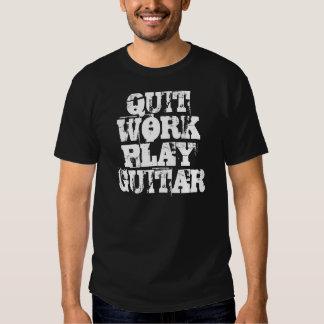 QUIT WORK PLAY GUITAR TEES