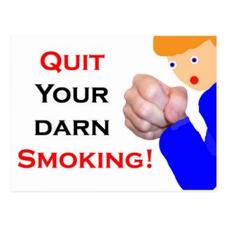 Quit Your Darn Smoking Postcard