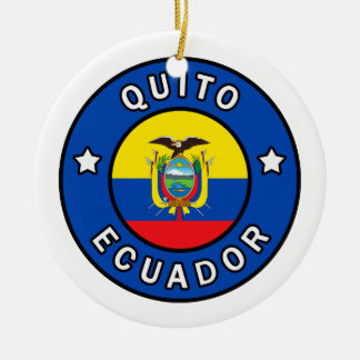 Quito Ecuador Ceramic Ornament