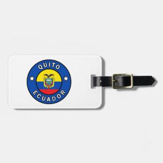 Quito Ecuador Luggage Tag