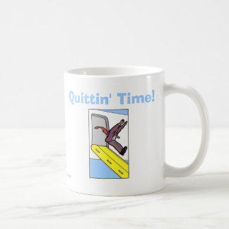 Quittin' Time! - Steven Slater Coffee Mug