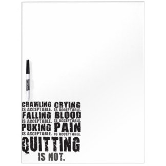 Quitting Is Not Acceptable - Workout Motivational Dry Erase Board
