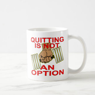 Quitting Is Not An Option Sgl Dumbbell Weightlift Coffee Mug