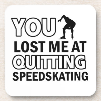 Quitting Speedskating Beverage Coasters