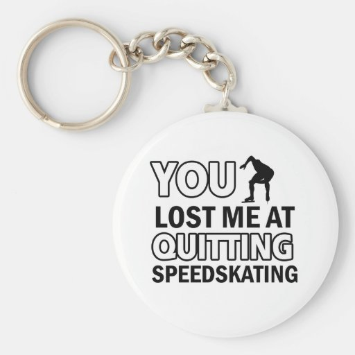 Quitting Speedskating Key Chain