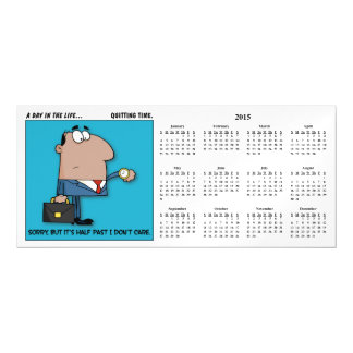 Quitting Time 2015 Calendar Magnetic Invitations