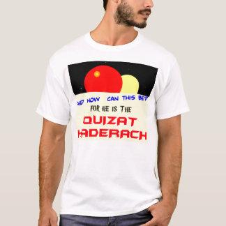 Quizat Haderach T-Shirt