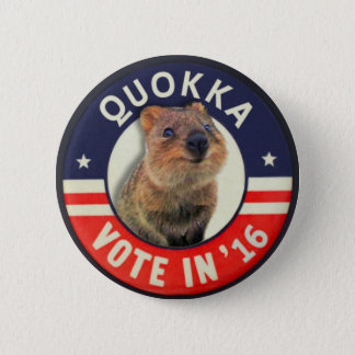 Quokka for President in 2016 2 Inch Round Button