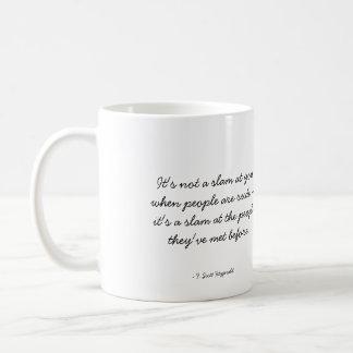 Quotable Coffee Mug - Rudeness