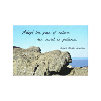 Quote about Nature and Patience, by R.W. Emerson Stretched Canvas Print