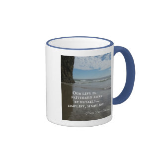 Quote about simplifing life. coffee mug