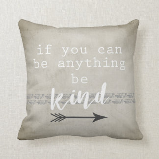 quote accent pillow be kind gray and white