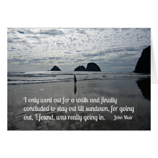 Quote by John Muir about going for a walk Card