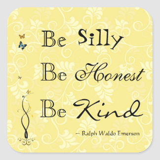 Quote Emerson Be Silly Be Kind Sticker