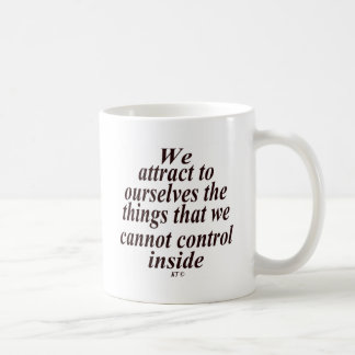 Quote for attracting dislike. coffee mugs