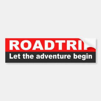 Quote For Road Trip, Adventure Bumper Sticker