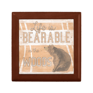 Quote | Life Is Bearable In The Woods Trinket Boxes